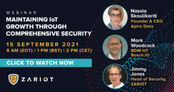Webinar: Maintaining IoT Growth Through Comprehensive Security